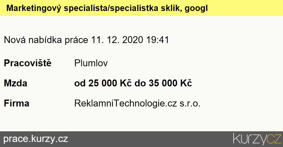 Marketingový specialista/specialistka sklik, google ads, Specialisté voblasti propagace a reklamy